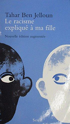 9782020362757: Le Racisme Explique a Ma Fille (Le Livre De Poche) (French Edition)