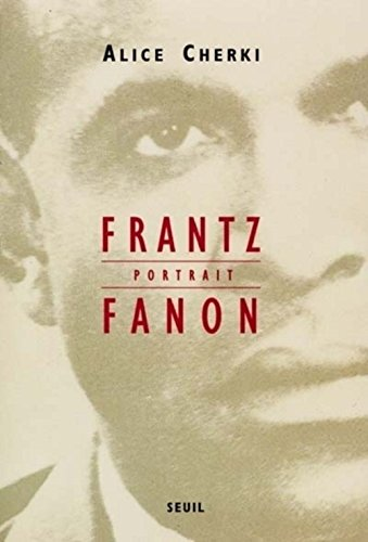 9782020362931: Frantz Fanon: Portrait (French Edition)