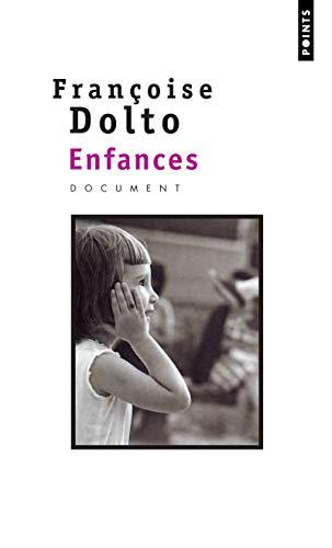 ENFANCES P0600: DOLTO FRANCOISE
