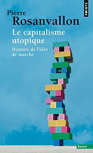 9782020364935: Le capitalisme utopique. Critique de l'id�ologie �conomique