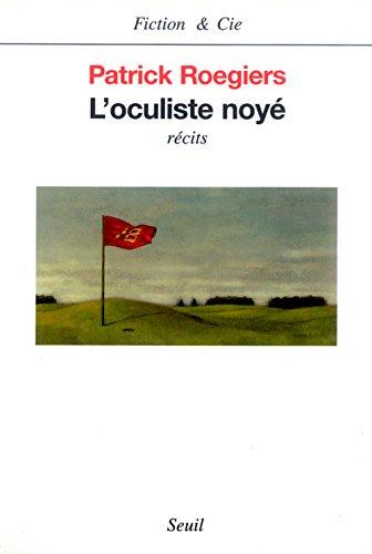 L'Oculiste noyà [Jan 05, 2001] Roegiers, Patrick: Patrick Roegiers