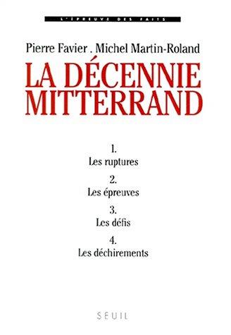 9782020371087: La Decennie mitterrand (4 volumes sous coffret) (French Edition)