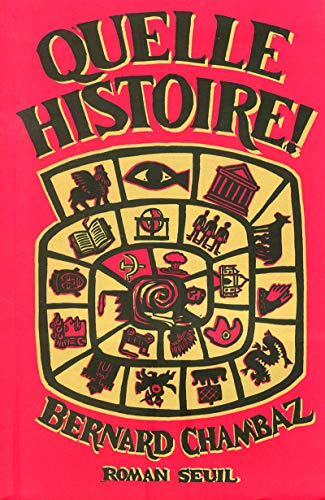 Quelle histoire: Roman (French Edition): Bernard Chambaz