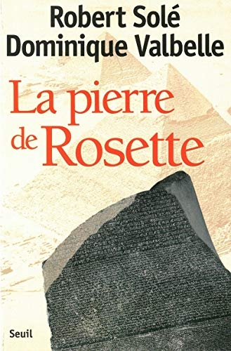 La pierre de Rosette (French Edition) (2020371308) by Robert Solé