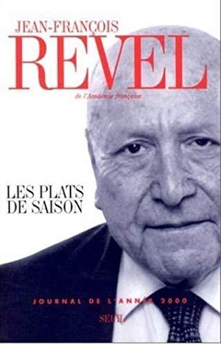 Les Plats de Saison : Journal de l'année 2000: Revel, Jean-Francois