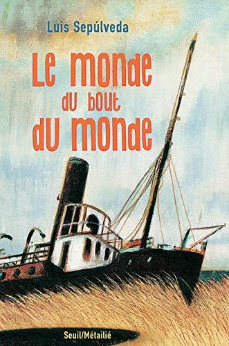 Le Monde du bout du monde (2020371545) by Sepúlveda, Luis; Mattotti, Lorenzo; Maspero, François