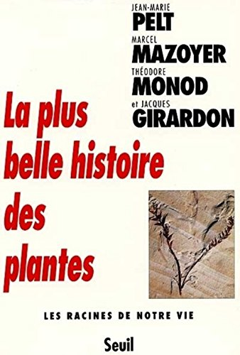 9782020372169: La plus belle histoire des plantes : Les racines de notre vie