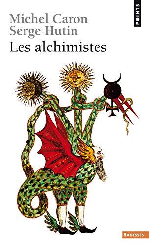 ALCHIMISTES -LES- -POINTS-: CARON HUTIN