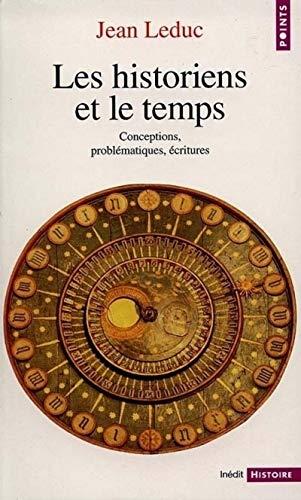 9782020374934: Les Historiens et le Temps