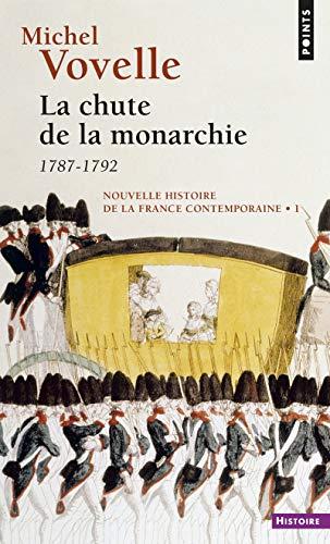 9782020375191: Chute de La Monarchie. 1782-1792(la) T1 (English and French Edition)