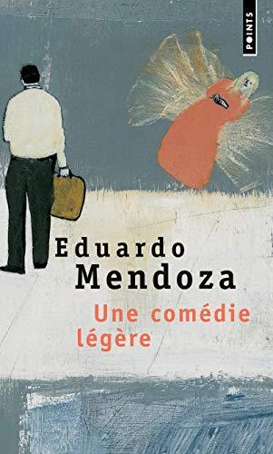 Une Com'die L'G're (English and French Edition): Eduardo Mendoza