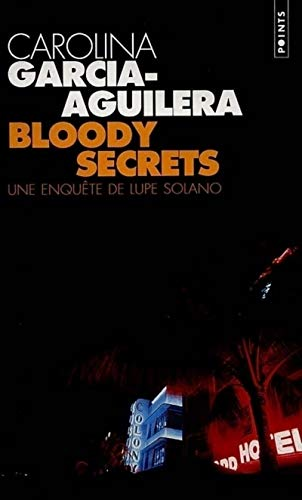 9782020375443: Bloody Secrets. Une Enqute de Lupe Solano (English and French Edition)
