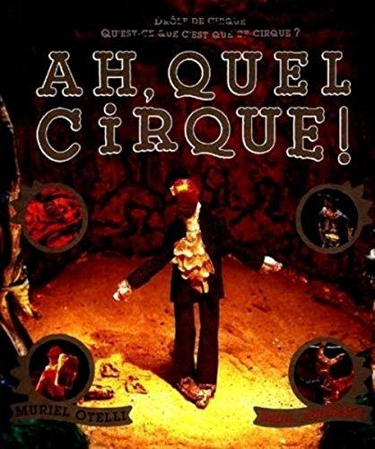9782020375993: Ah, quel cirque !
