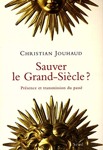 9782020376266: Sauver le Grand Siècle ? (French Edition)