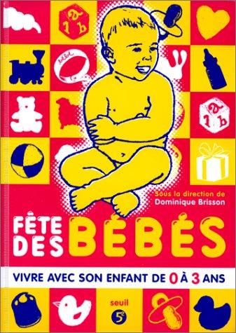 9782020380232: La fête des bébés