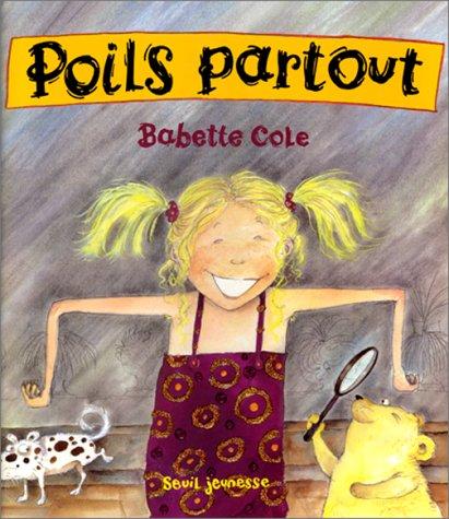 POILS PARTOUT: COLE BABETTE