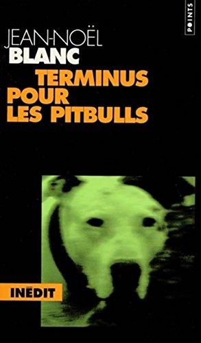 9782020380683: Terminus pour les pitbulls