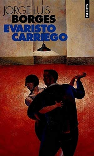 9782020380881: Evaristo Carriego (English and French Edition)
