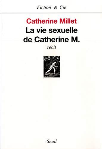 9782020381123: La Vie Sexuelle de Catherine M