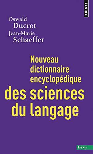 9782020381819: Nouveau dictionnaire encyclopédique des sciences du langage (Points essais)