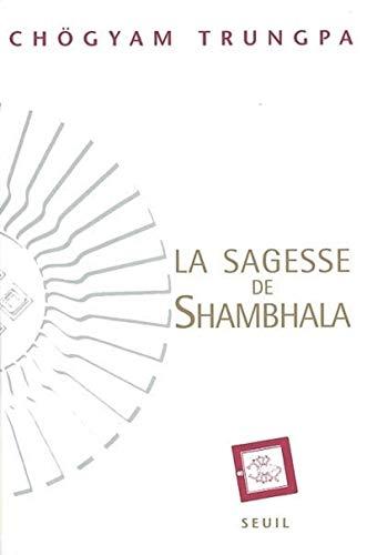 9782020385787: La Sagesse de Shambhala