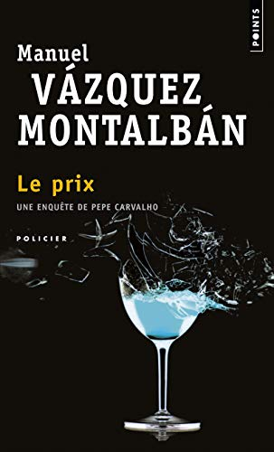 Prix(le) (English and French Edition): Manuel Vzquez