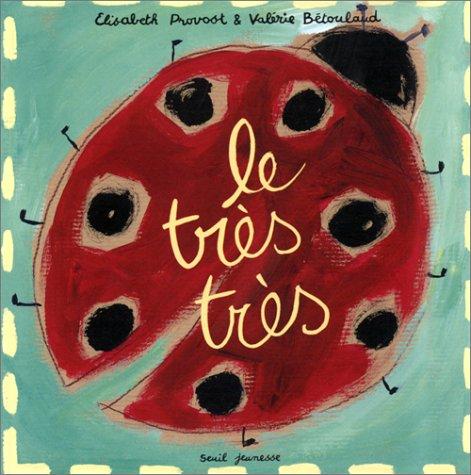 9782020387156: Le tr�s tr�s