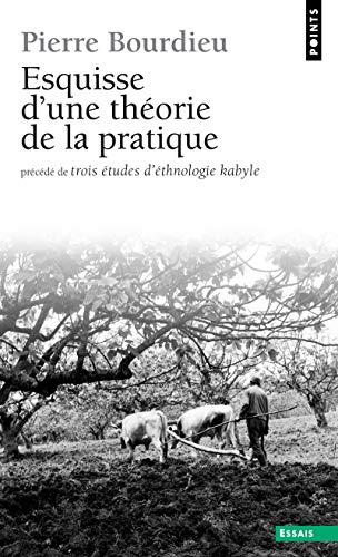 9782020392662: Esquisse D'une Theorie De La Pratique