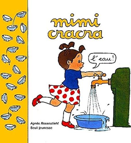 SERIE MIMI-CRACRA ; L'EAU: ROSENSTIEHL, AGNES