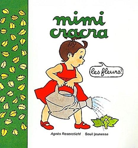 9782020392709: Mimi Cracra. Les fleurs (French Edition)