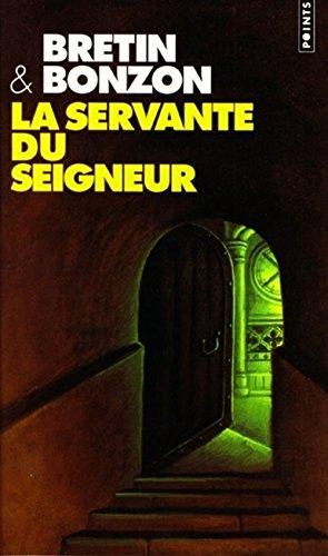 La servante du Seigneur: Laurent Bonzon Denis