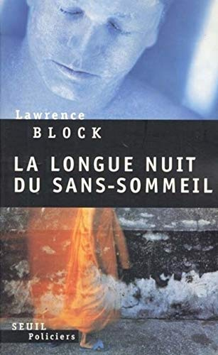 Longue nuit du sans-sommeil (La): Block, Lawrence