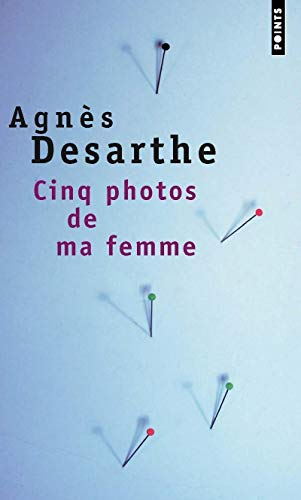 9782020395649: Cinq Photos De MA Femme (French Edition)