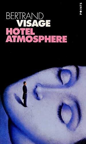 Hôtel Atmosphère: Visage, Bertrand