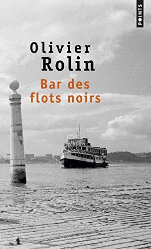 9782020395717: Bar Des Flots Noirs (English and French Edition)