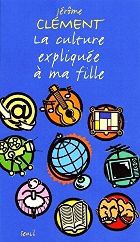 9782020395885: La Culture Expliquee a MA Fille (French Edition)