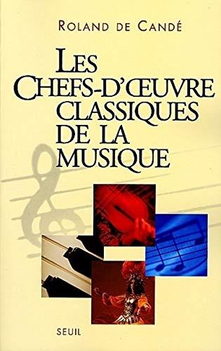 Les Chefs-d'oeuvre classiques de la musique: Candé, Roland de