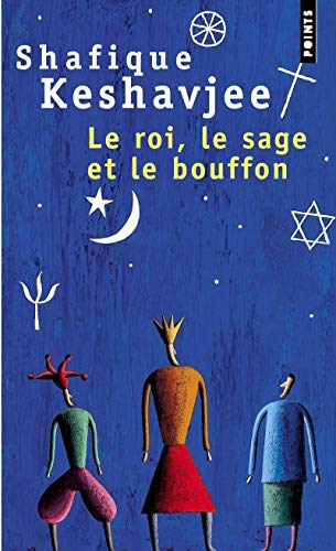 ROI LE SAGE ET LE BOUFFON -LE- P712: KESHAVJEE SHAFIQUE