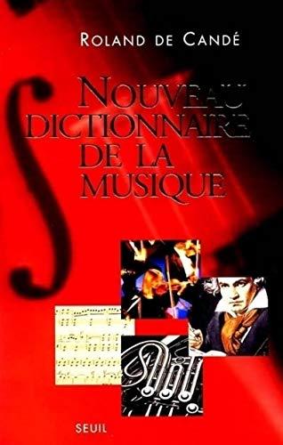 9782020400756: Nouveau dictionnaire de la musique. Edition 2000