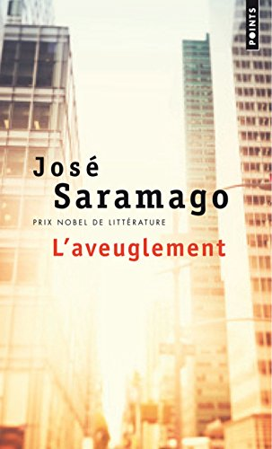L'aveuglement (Points): Jose Saramago