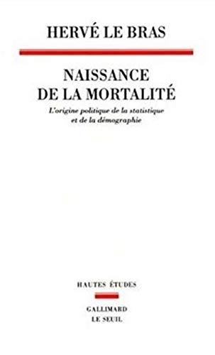 Naissance de la mortalité: Le Bras, Herv�