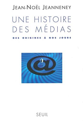 Une histoire des médias: Jeannene
