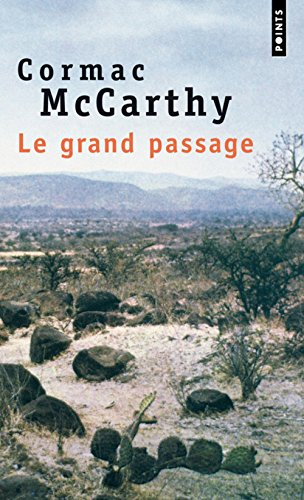 9782020413930: Le grand passage : La Trilogie des confins (2)