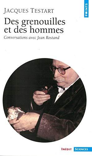 9782020414005: Des grenouilles et des hommes. Conversations avec Jean Rostand