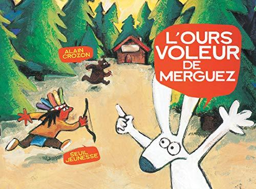 9782020415422: L'ours voleur de merguez
