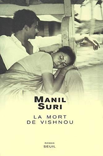 Mort de Vishnou (La): Suri, Manil