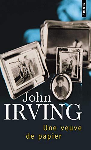 Une veuve de papier: Irving, John