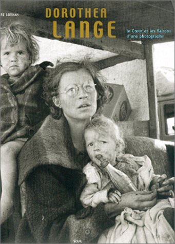 9782020416511: Dorothea lange coeur raisons photographe (French Edition)