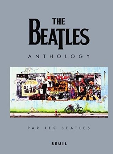 9782020418805: The Beatles. Anthology, édition en français