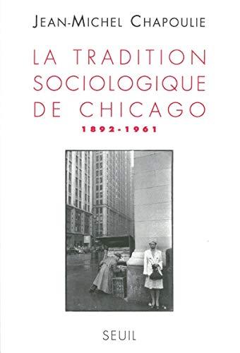Tradition sociologique de Chicago: Chapoulie, Jean-Michel